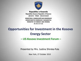 Opportunities for Investment in the Kosovo Energy Sector – US-Kosovo Investment Forum –