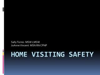 HOME VISITING SAFETY