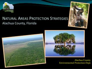 Natural Areas Protection Strategies Alachua County, Florida