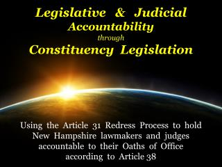 Legislative   &   Judicial  Accountability through Constituency  Legislation