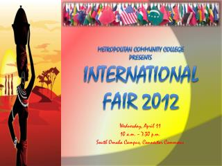 Metropolitan Community College presents International Fair 2012