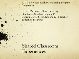 Shared Classroom Experiences
