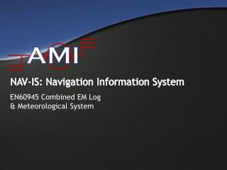 NAV-IS: Navigation Information System