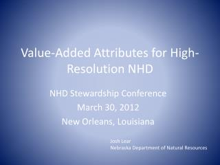 Value-Added Attributes for High-Resolution NHD