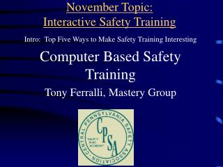 November Topic:   Interactive Safety Training