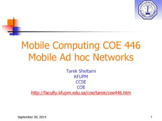 Mobile Computing COE 446 Mobile Ad hoc Networks