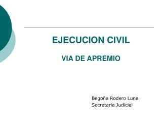 EJECUCION CIVIL VIA DE APREMIO