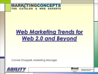 Web Marketing Trends for  Web 2.0 and Beyond