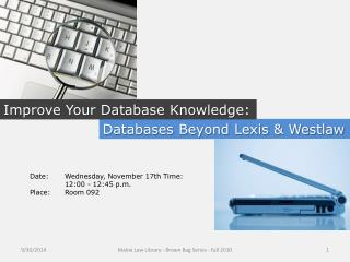 Databases  Beyond  Lexis & Westlaw