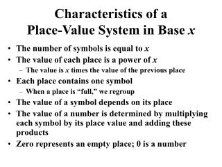 Characteristics of a Place-Value System in Base  x