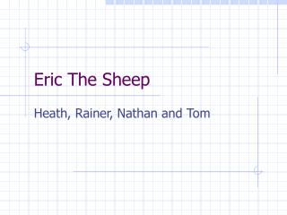 Eric The Sheep