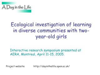 Ecological investigation of learning in diverse communities with two-year-old girls