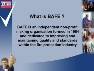 What is BAFE ?