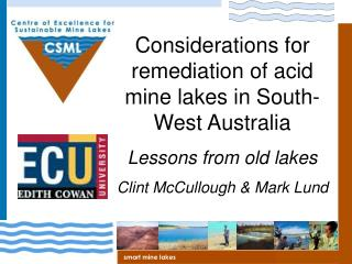 Considerations for remediation of acid mine lakes in South-West Australia Lessons from old lakes