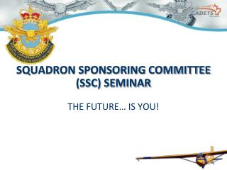 SQUADRON SPONSORING COMMITTEE (SSC) SEMINAR