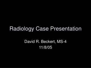 Radiology Case Presentation