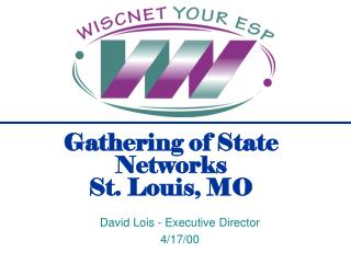 Gathering of State Networks  St. Louis, MO