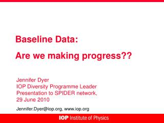 Baseline Data: Are we making progress??