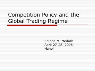 Competition Policy and the Global Trading Regime