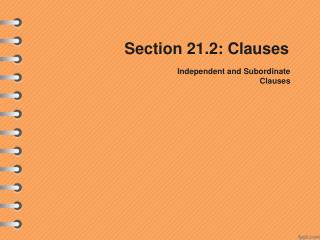 Section 21.2: Clauses