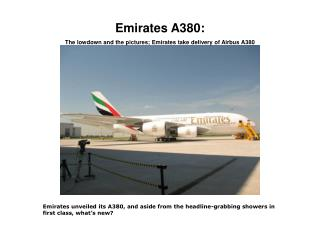 Emirates A380: The lowdown and the pictures; Emirates take delivery of Airbus A380