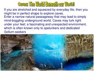 Caves: The World Beneath our World!