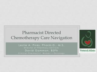 Pharmacist Directed Chemotherapy Care Navigation