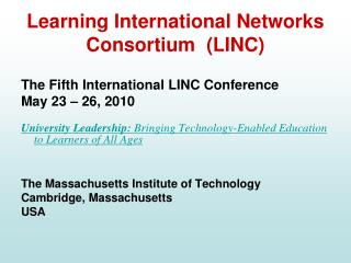 Learning International Networks Consortium  (LINC)