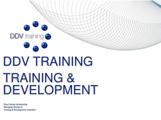 DDV TRAINING TRAINING & DEVELOPMENT