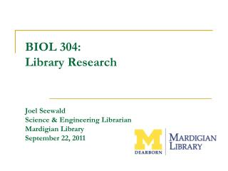 General Information  - Library website:  library.umd.umich