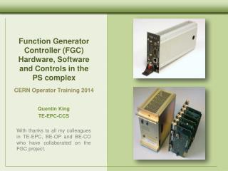 Function Generator Controller (FGC) Hardware, Software and Controls in the PS complex