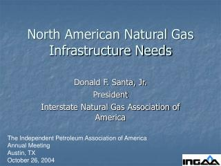 North American Natural Gas Infrastructure Needs