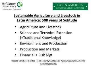 Sustainable Agriculture  and  Livestock  in  Latin America : 500  years  of  Solitude
