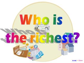Who is  the richest?
