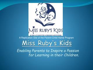 Miss Ruby's Kids