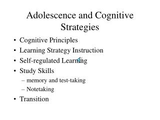 Adolescence and Cognitive Strategies