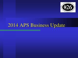 2014  APS Business Update