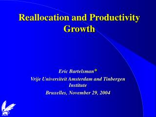 Reallocation and Productivity Growth