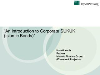 """An introduction to Corporate SUKUK  (Islamic Bonds)"""