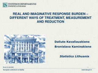 REAL AND IMAGINATIVE RESPONSE BURDEN –DIFFERENT WAYS OF TREATMENT, MEASUREMENT AND REDUC TION