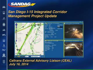 San Diego I-15 Integrated Corridor Management Project  Update