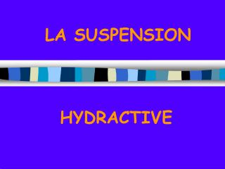 LA SUSPENSION