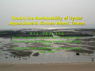 Toward the Sustainability of Oyster Aquaculture in Kinmen Island, Taiwan