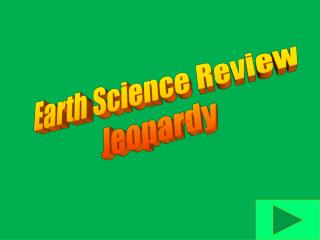 Earth Science Review  Jeopardy