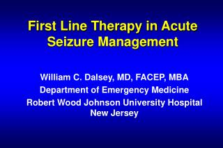 First Line Therapy in Acute Seizure Management
