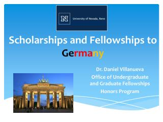 Scholarships and Fellowships to  Ge rma ny