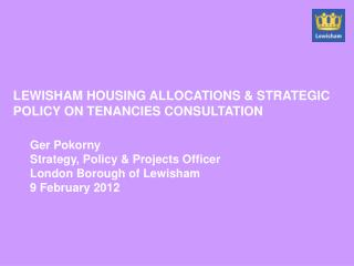 LEWISHAM HOUSING ALLOCATIONS & STRATEGIC POLICY ON TENANCIES CONSULTATION