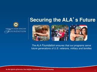 Securing the ALA ' s Future