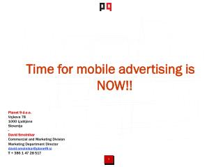 Time for mobile advertising is NOW!!