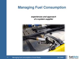 Managing Fuel Consumption